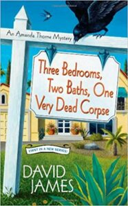 Book Cover: Three Bedrooms, Two Baths, One Very Dead Corpse
